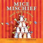 Book cover of MICE MISCHIEF - MATH FACTS IN ACTION