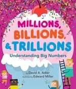 Book cover of MILLIONS BILLIONS & TRILLIONS