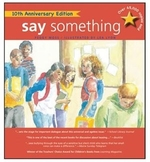 Book cover of SAY SOMETHING 10TH ANNIVERSARY EDITION
