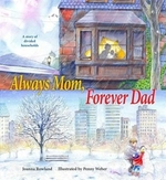 Book cover of ALWAYS MOM FOREVER DAD