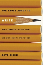 Book cover of FOR THOSE ABOUT TO WRITE