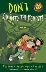 Book cover of DON'T GO INTO THE FOREST