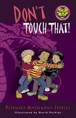 Book cover of DON'T TOUCH THAT