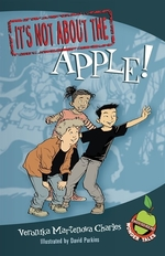 Book cover of IT'S NOT ABOUT THE APPLE