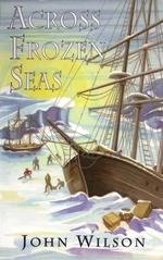 Book cover of ACROSS FROZEN SEAS