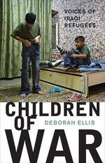 Book cover of CHILDREN OF WAR VOICES OF IRAQI REFUGEES