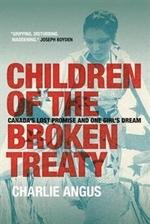 Book cover of CHILDREN OF THE BROKEN TREATY