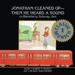 Book cover of JONATHAN CLEANED UP -- THEN HE HEARD A S