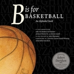 Book cover of B IS FOR BASKETBALL