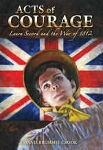 Book cover of ACTS OF COURAGE - LAURA SECORD & THE WAR