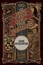 Book cover of DINING & SOCIAL CLUB FOR TIME TRAVELLER