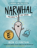 Book cover of NARWHAL & JELLY 01 NARWHAL UNICORN OF TH