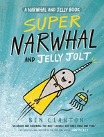 Book cover of NARWHAL & JELLY 02 SUPER NARWHAL & JELLY