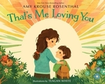 Book cover of THAT'S ME LOVING YOU