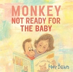 Book cover of MONKEY - NOT READY FOR THE BABY