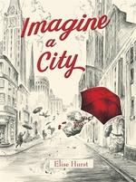 Book cover of IMAGINE A CITY