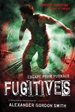 Book cover of ESCAPE FROM FURNACE 04 FUGITIVES
