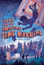 Book cover of ALEX & THE AMAZING TIME MACHINE