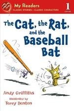 Book cover of CAT THE RAT & THE BASEBALL BAT