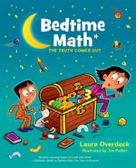 Book cover of BEDTIME MATH THE TRUTH COMES OUT