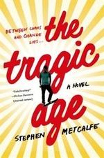 Book cover of TRAGIC AGE
