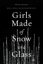 Book cover of GIRLS MADE OF SNOW & GLASS