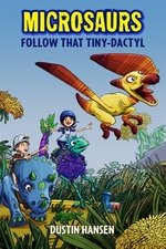 Book cover of MICROSAURS 01 FOLLOW THAT TINY-DACTYL