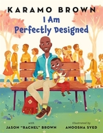 Book cover of I AM PERFECTLY DESIGNED