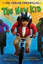 Book cover of CARVER CHRONICLES 05 NEW KID