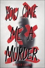 Book cover of YOU OWE ME A MURDER