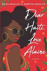 Book cover of DEAR HAITI LOVE ALAINE