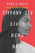 Book cover of TIFFANY SLY LIVES HERE NOW