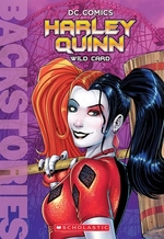 Book cover of BACKSTORIES HARLEY QUINN WILD CARD