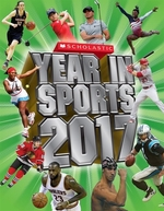 Book cover of SCHOLASTIC YEAR IN SPORTS 2017