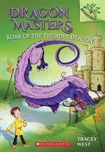 Book cover of DRAGON MASTERS 08 ROAR OF THE THUNDER DR