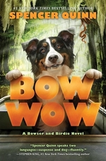 Book cover of BOWSER & BIRDIE 03 BOW WOW