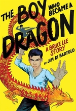 Book cover of BOY WHO BECAME A DRAGON
