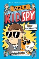 Book cover of MAC B KID SPY 01 MAC UNDERCOVER