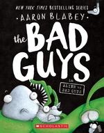 Book cover of BAD GUYS 06 ALIEN VS BAD GUYS