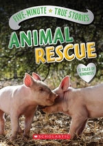 Book cover of 5 MINUTE TRUE STORIES ANIMAL RESCUE