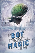 Book cover of BOY WHO WENT MAGIC