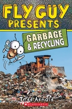 Book cover of FLY GUY PRESENTS - GARBAGE & RECYCLING