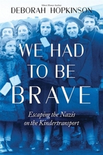 Book cover of WE HAD TO BE BRAVE ESCAPING THE NAZIS ON