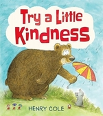 Book cover of TRY A LITTLE KINDNESS