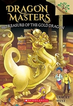 Book cover of DRAGON MASTERS 12 TREASURE TOD THE GOLD