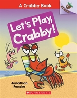 Book cover of CRABBY BOOK 02 LET'S PLAY CRABBY