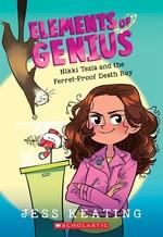 Book cover of ELEMENTS OF GENIUS 01 NIKKI TESLA FERRET