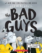 Book cover of BAD GUYS 10 BADDEST DAY EVER