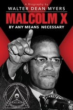 Book cover of MALCOLM X BY ANY MEANS NECESSARY