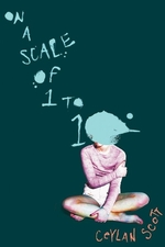 Book cover of ON A SCALE OF 1 TO 10